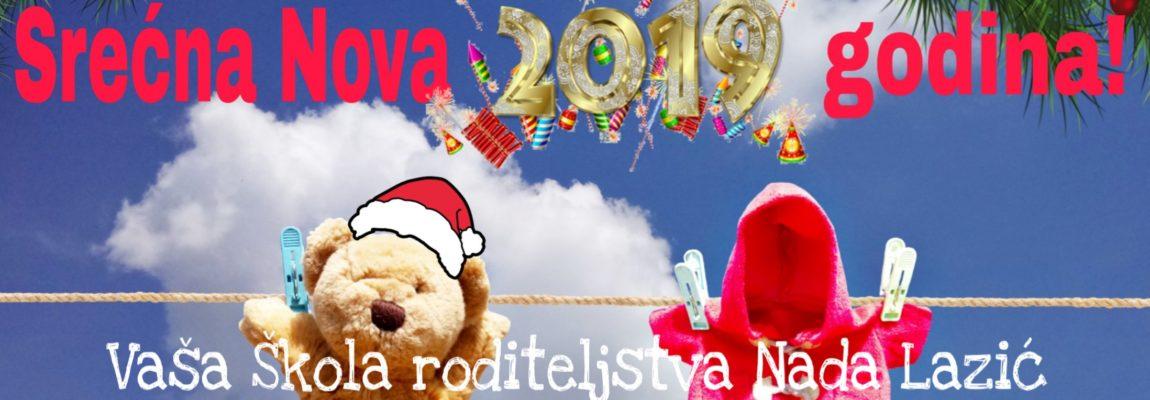 Srećna vam Nova 2019. godina!